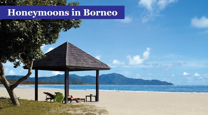 Honeymoons in Borneo