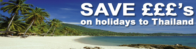 Save £££'s on holidays to Thailand