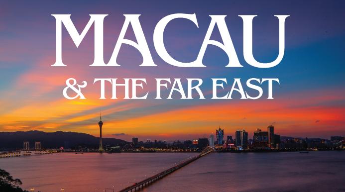 Macau & the Far East