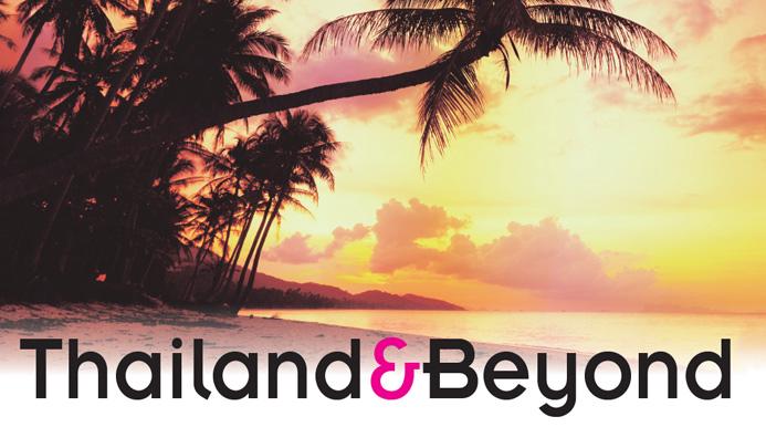 Thailand & Beyond