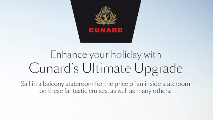 Cunard Ultimate Upgrade